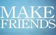 Make Friends - цял филм!