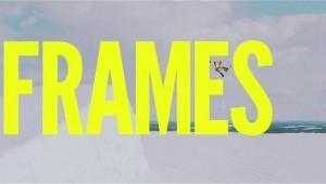 FRAMES - най-бавният сноуборд филм на света