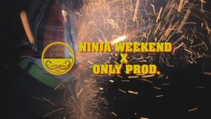 Ninja Weekend x ONLY prod. – season 4, episode 3