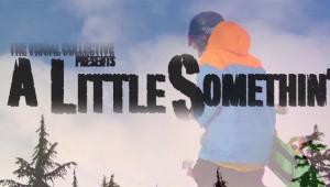 A Little Somethin' - цял филм