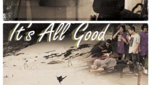 Видео сряда! It's All Good