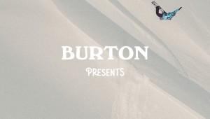 Burton Presents 2016 – Ben Ferguson