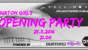 Burton Girls Bulgaria presents: Opening party & Full Мoon premiere