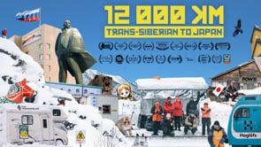 12,000 km Trans-Siberian to Japan - цял филм